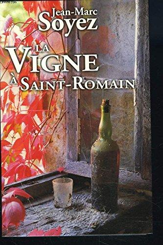 La vigne à Saint-Romain: KING STEPHEN