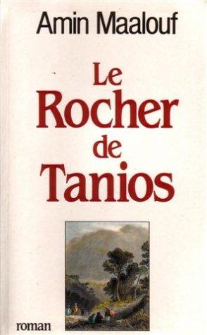 Le Rocher De Tanios: Amin Maalouf