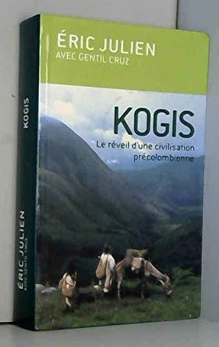 9782286005276: Kogis : Le réveil d'une civilisation précolombienne