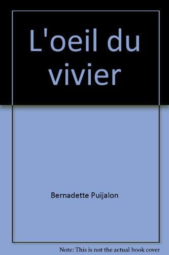 9782286005986: L'oeil du vivier