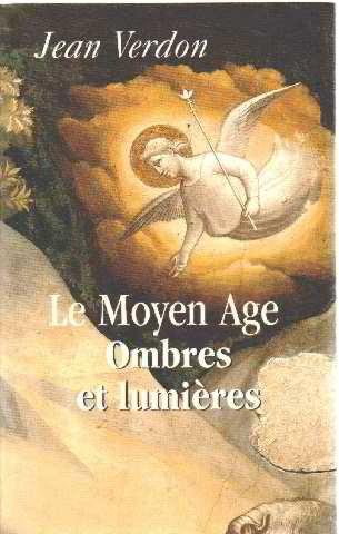 9782286006266: Le Moyen âge: Ombres et lumières