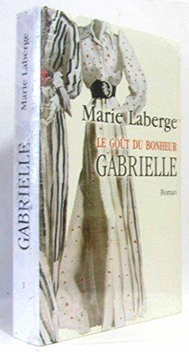 9782286007201: Gabrielle (Le goût du bonheur)