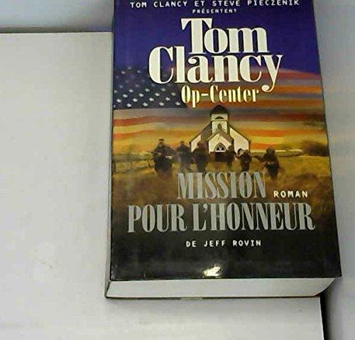 9782286012809: Mission pour l'honneur (Op-Center)