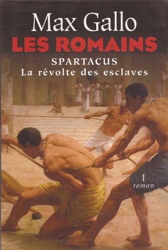 9782286017781: Spartacus : La r�volte des esclaves (Les Romains)