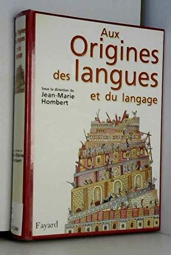 9782286018580: AUX ORIGINES DES LANGUES ET DU LANGAGE.