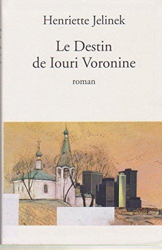 9782286018948: Le destin de Iouri Voronine