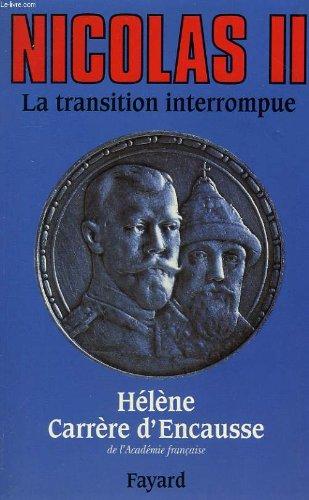 9782286019105: Nicolas II, la transition interrompue.