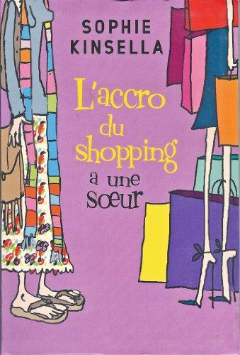9782286019365: L'accro du shopping a une soeur