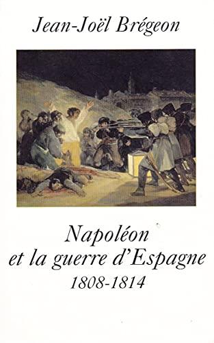 9782286020057: Napol�on et la guerre d'Espagne : 1808-1814