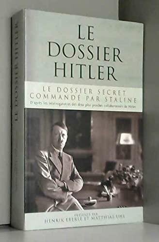 9782286020309: Le dossier Hitler : Le dossier secret commandé par Staline