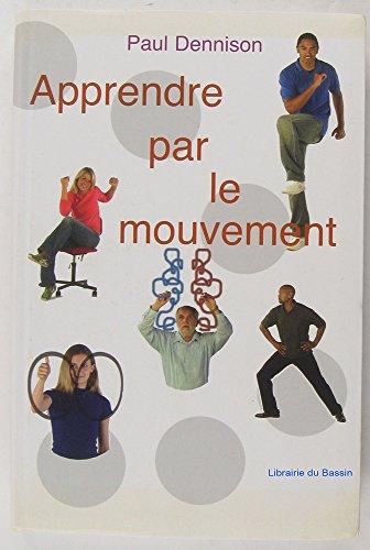 9782286021788: Apprendre par le mouvement