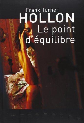 9782286023706: Le point d'équilibre (French Edition)