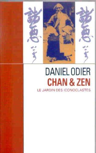 9782286023751: Chan & zen : Le jardin des iconoclastes