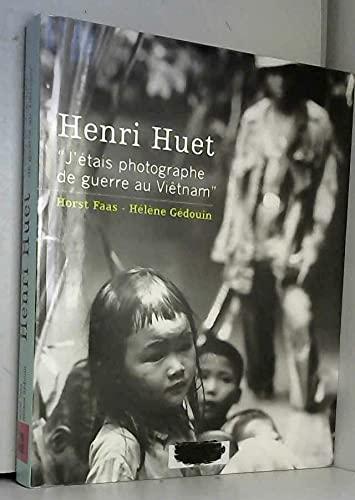 9782286024819: Henri Huet : J'étais photographe de guerre au Viêtnam