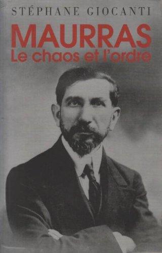 9782286028909: Charles Maurras : Le chaos et l'ordre