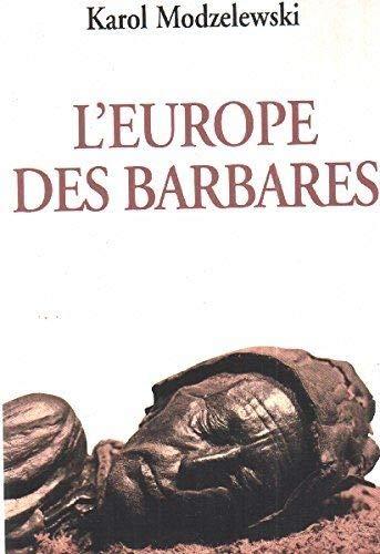 9782286029173: L'Europe des barbares : Germains et slaves face aux héritiers de Rome