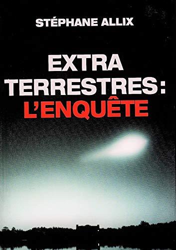 9782286029241: Extraterrestres : L'enquête