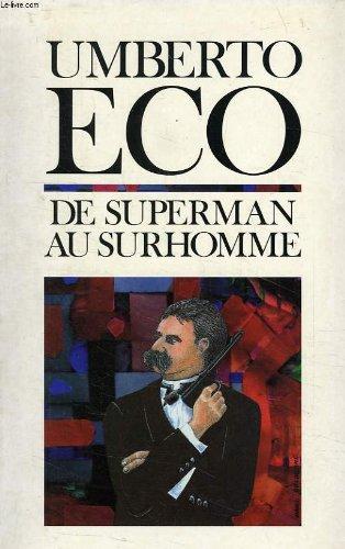 9782286032883: De superman au surhomme