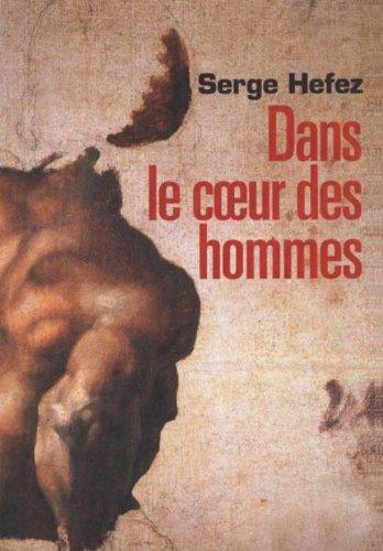 9782286038342: Dans Le Coeur Des Hommes