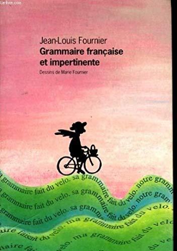 9782286039868: Grammaire francaise et impertinente