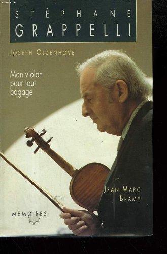 9782286040680: Oldenhove joseph et bramy jean-marc. mon violon pour tout bagage. memoires.