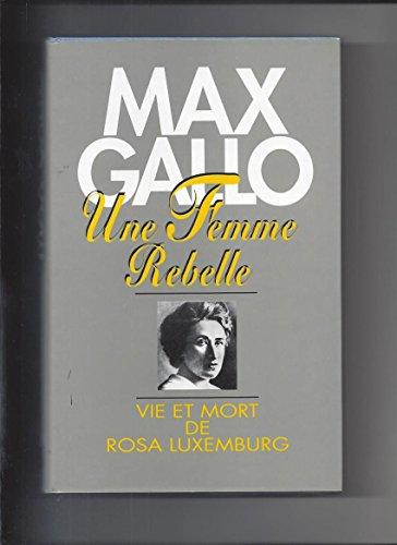 9782286040697: Une femme rebelle : Vie et mort de Rosa Luxemburg