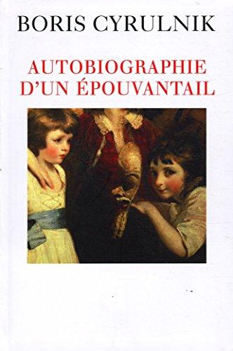 9782286047245: Autobiographie d'un épouvantail