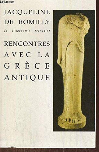 9782286052287: Rencontres avec la grece antique 15 etudes et conferences