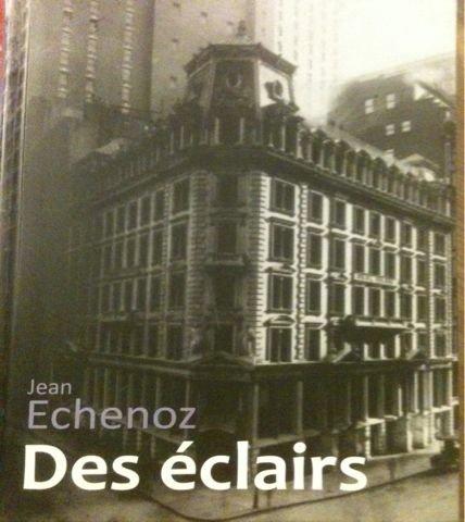 9782286068974: Des �clairs Jean Echenoz