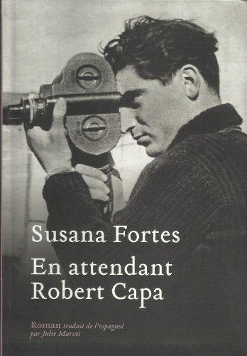 9782286074265: En attendant Robert Capa