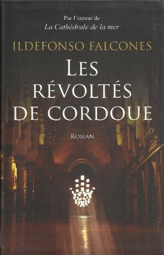 9782286079796: Les Révoltés de Cordoue