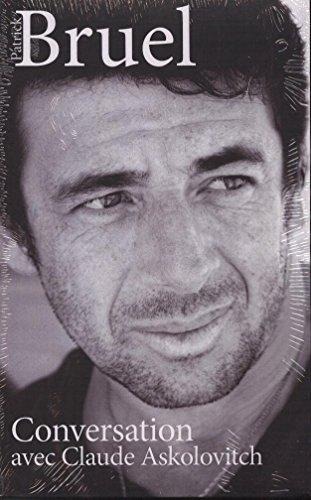 9782286084974: Patrick Bruel - Conversation avec Claude Askolovitch
