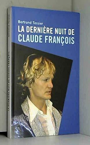 9782286088811: La dernière nuit de Claude François