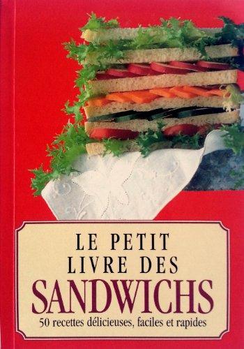9782286091224: Le Petit Livre des Sandwiches