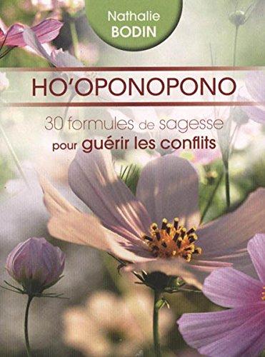 9782286102067: HO'OPONOPONO. 30 formules de sagesse pour guérir les conflits: 1