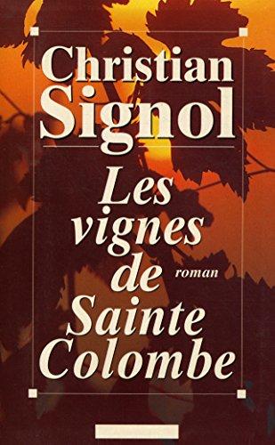 9782286102517: Les vignes de Sainte-Colombe