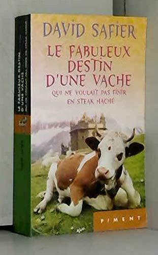 9782286113810: Le Fabuleux Destin d'une vache qui ne voulait pas finir en steak haché