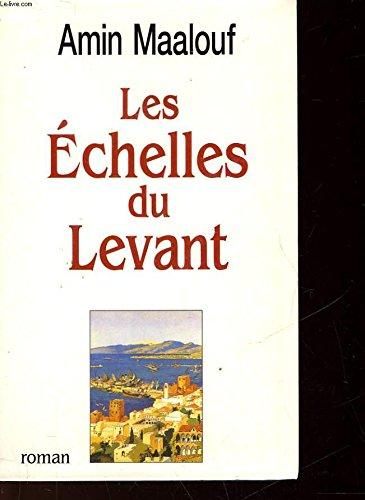 Les Echelles Du Levant (9782286115746) by Amin Maalouf