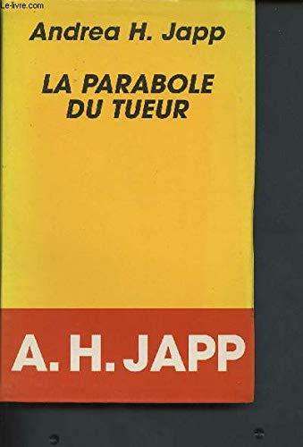 9782286116446: La parabole du tueur