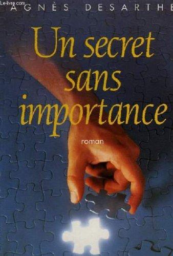 9782286116897: Un secret sans importance