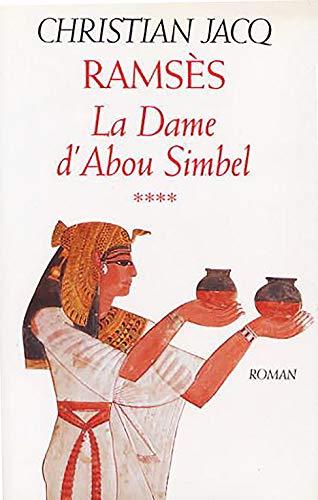 9782286118051: Rams�s tome 4 : La dame d'Abou Simbel