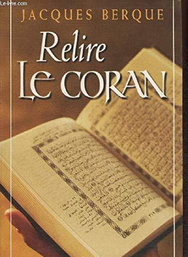 9782286142780: Relire le Coran