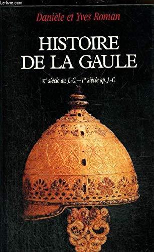 9782286145446: Histoire de la Gaule (VIe siecle av. J.-C.-Ier siecle ap. J.-C.) - Une confrontation culturelle