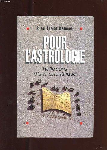 9782286296216: Pour l'astrologie, réflexions d'un scientifique