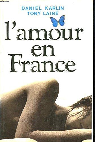 L`amour en France: TONY LAINE DANIEL