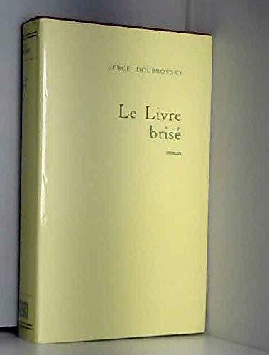 9782286465407: le livre brise