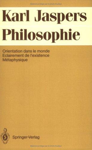 9782287000348: Philosophie: Orientation dans le monde ; Eclairement de l'existence ; Métaphysique