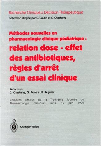 Méthodes nouvelles en pharmacologie clinique pédiatrique : relation dose - effet des ...