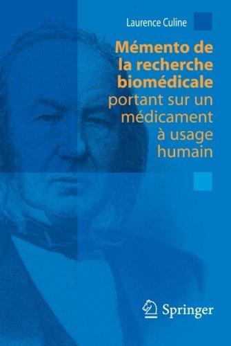 9782287094156: M�mento de la recherche biom�dicale portant sur un m�dicament � usage humain (French Edition)