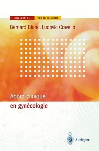 9782287210266: Abord clinique en gynécologie